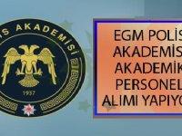 EGM Polis Akademisi Adli Bilimler Enstitüsü Akademik Personel Alımı 2020