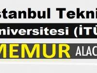 İstanbul Teknik Üniversitesi (İTÜ) Devlet Memuru Alımı Yapacak