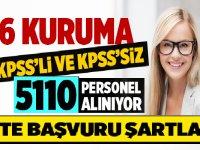 KPSS'li ve KPSS'siz 5110 personel alınıyor