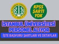 İstanbul Üniversitesi KPSS'siz İşçi Personel Alıyor