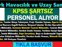 Türk Havacılık Uzay Sanayi Personel Alımları 2020,