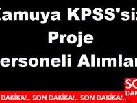 Kamuya KPSS'siz Proje Personeli Alımları 2020