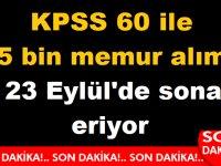 KPSS 60 ile 5 bin Devlet memuru alımı 23 Eylül 2019'da sona eriyor