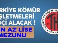 Türkiye Kömür İşletmeleri En Az 60 KPSS puanıyla 98 İşçi Alım İlanı