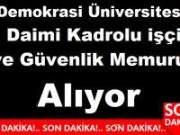 İzmir Demokrasi Üniversitesi Daimi Kadrolu işçi ve Güvenlik Memuru Alıyor