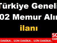 Türkiye Geneli 602 Memur Alım ilanı