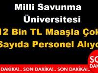 Milli Savunma Üniversitesi 12 Bin TL Maaşla 10 Devlet Memuru Alıyor