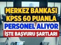 Merkez Bankası 64 Kişilik Dev Memur alım ilanı verdi