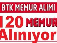 BTK ilanla 120 uzman yardımcısı alınacağını açıklandı.