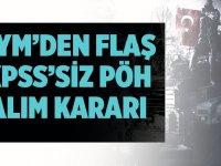 KPSS şartı aranmadan polis alınması Anayasaya aykırı değil Kararı!