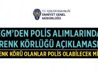 Emniyet Genel Müdürlüğü 2020 Polis Alımları Renk Körlüğü Açıklaması