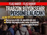 Trabzon Büyükşehir Belediyesi 2020 yılı Personel alacak!