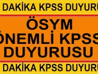 Flaş! ÖSYM'den Son Dakika KPSS Duyurusu!