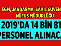 İçişleri Bakanlığı 14 Bin 814 Personel Alacak