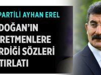 Tayyip Erdoğan tarafından öğretmenlere verilen sözler