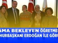 Atama Bekleyen Öğretmenler Cumhurbaşkanı Erdoğan'la Görüştü