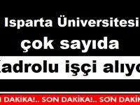 Isparta Üniversitesi çok sayıda Kadrolu işçi alıyor
