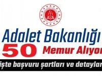 Adalet Bakanlığı 50 memur alımı yapıyor