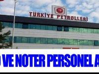 Türkiye Petrolleri Petrol Dağıtım A.Ş. ve Noter personel alım ilanı