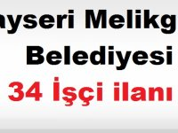 Kayseri Melikgazi Belediyesi 34 İşçi KARİYER İLANI