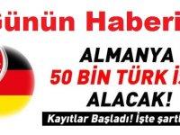 Almanya 50 Bin Türk İşçi Alacak! Başvuru Şartları (Yurt dışı iş ilanları)