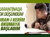 Ronaldo karantinada Kuran-ı Kerim okumaya başladı