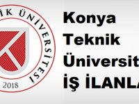 Konya Teknik Üniversitesi 12 bin tl maaşlı sözleşmeli personeller alacaktır