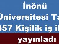 İnönü Üniversitesi Tam 357 Kişilik iş ilanı yayınladı