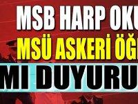 MSÜ Askeri Öğrenci Alımları MSB Harp Okulları Resmi duyurusu
