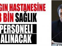 İstanbul Pandemi Hastanesi 3 bin sağlık personeli alımı
