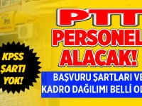 PTT Güvenlik görevlisi, şoför ve operasyon yetkilisi alımı yapacaktır!
