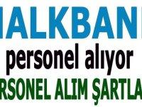 Halk Bank 44 şehirde Banka Personeli Alımı için ilan açmıştır