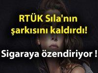 Sıla'nın şarkısı sigaraya özendirdiği gerekçesiyle kaldırıldı!