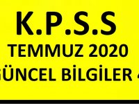 Temmuz ayı 2020 KPSS Güncel Bilgiler 33 Soru özel haber