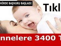 Annelere Ayda 3400 TL Verilecek