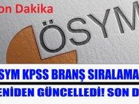 ÖSYM KPSS Branş Sıralamalarını Yeniden Güncelledi 22 Temmuz 2020