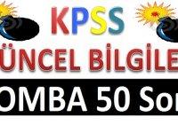 2020 KPSS - Çıkması Muhtemel 50 Bomba KPSS Soru ve Cevap