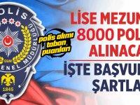 8 Bin Kişilik Kadın erkek Polis Alımı ilan kılavuzu yayınlandı!
