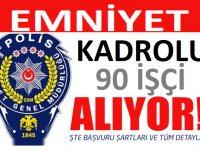 Emniyet Genel Müdürlüğü 90 Hizmetli Personel alımı Yayımlandı