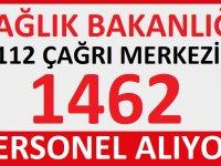 Sağlık Bakanlığı 112 Acil Çağrı Merkezi 1462 Kamu Personel Alımı yapılacak
