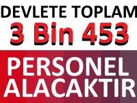 82 Belediye ve Kamu kurumu 3 Bin 453 Personel Alıyor!