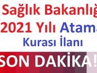 Sağlık Bakanlığı 2021 Yılı Atama Kurası İlanı Geldi