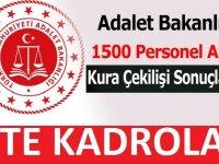 Adalet Bakanlığı 1500 Personel Alımı Kura Çekilişi Sonuçlar