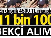 Emniyet Genel Müdürlüğü tarafından 11.000 bekçi alımı
