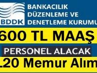 Bankacılık Düzenleme ve Denetleme Kurumu 120 personel alımı
