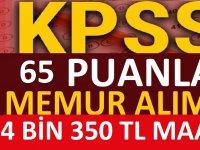 65 KPSS puanı ile memur alımı yapılacak.
