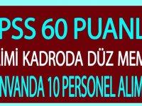 KPSS 60 puanla daimi kadroda 6 unvanda düz memur ve kamu personeli alımı