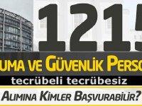 İçişleri Bakanlığı 1215 sözleşmeli koruma ve güvenlik görevlisi alımı yapacak.