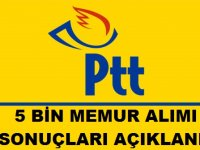 PTT 5 Bin Personel Alımı Sonuçları Açıklandı 20 Eylül 2018