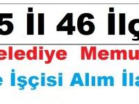 35 İl 46 İlçe Belediye Başkanlığı Belediye Memuru ve Kamudan Kariyer İşçi Alım İlan